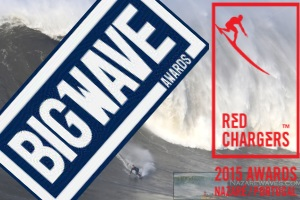 Strong Nazare at Big Wave Awards 2016